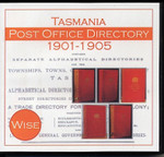 Tasmania Post Office Directory Compendium 1901-1905 (Wise)