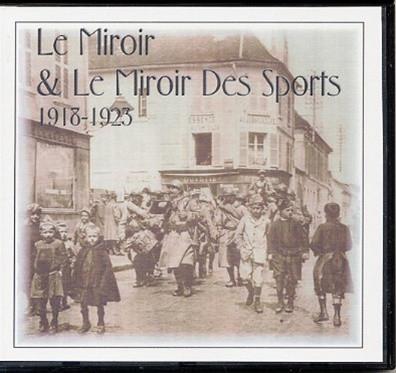 Le miroir 1918 1923 for Le miroir des sports