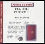 Hunter's Pedigrees: A Continuation of Familium Minorum Gentium