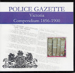 Victoria Police Gazette Compendium 1896-1900