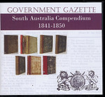 South Australian Government Gazette Compendium 1841-1850