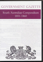 South Australian Government Gazette Compendium 1851-1860