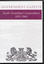 South Australian Government Gazette Compendium 1851-1860