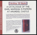 A Catalogue of The Earl Marshal's Papers at Arundel Castle