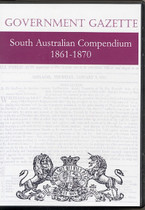 South Australian Government Gazette Compendium 1861-1870