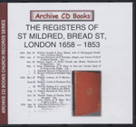 London Parish Registers: St Mildred, Bread Street, London 1658-1853