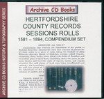 Hertfordshire County Records: Sessions Rolls 1581-1894 Set