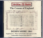 Derbyshire 1861 Census Supplement 2: Places in Derbyshire that appear in the Staffordshire Registration Districts