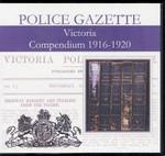 Victoria Police Gazette Compendium 1916-1920