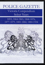 Victoria Police Gazette Compendium Select Years 1855-1924