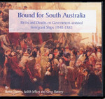 Bound for South Australia: Births and Deaths on Government-Assisted Immigrant Ships 1848-1885