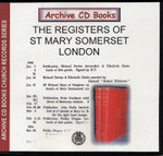 London Parish Registers: St Mary Somerset, London