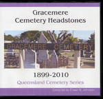 Queensland Cemetery Series: Gracemere Headstones 1899-2010