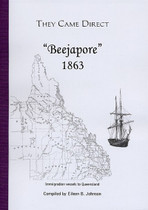 They Came Direct: Immigration Vessels to Queensland: Beejapore 1863