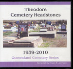 Queensland Cemetery Series: Theodore Cemetery Headstones 1939-2010