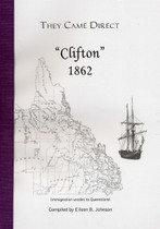 They Came Direct: Immigration Vessels to Queensland: Clifton 1862