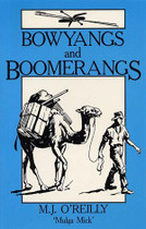 Bowyangs and Boomerangs: Reminiscences of 40 Years Prospecting in Australia and Tasmania