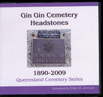 Queensland Cemetery Series: Gin Gin Cemetery Headstones 1890-2009