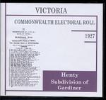 Victoria Commonwealth Electoral Roll 1927 Henty (Gardiner Subdivision)