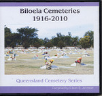Queensland Cemetery Series: Biloela Cemeteries 1916-2010