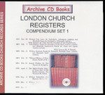 London Church Registers Compendium Set 1