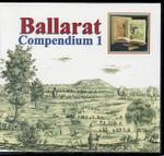 Ballarat Compendium 1