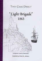 They Came Direct: Immigration Vessels to Queensland: Light Brigade 1863
