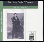 The Life of Daniel O'Connell, the Liberator