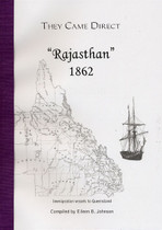 They Came Direct: Immigration Vessels to Queensland: Rajasthan 1862