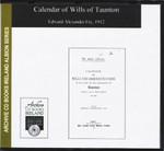 Calendar of Wills of Taunton