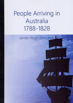 People Arriving in Australia 1788-1828