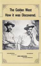 The Golden West and How it Was Discovered