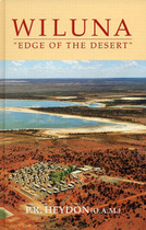 Wiluna: Edge of the Desert