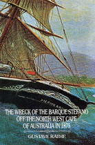 The Wreck of the Barque Stefano on the North-West Cape of Australia in 1875
