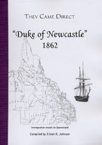 They Came Direct: Immigration Vessels to Queensland: Duke of Newcastle 1862