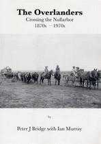 The Overlanders: Crossing the Nullarbor 1870s-1970s