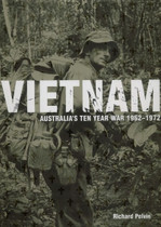 Vietnam: Australia's Ten Year War 1962-1972