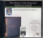 The History of the Huguenot Settlers in Ireland