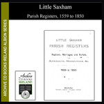 Suffolk Parish Registers: Little Saxham 1559-1850