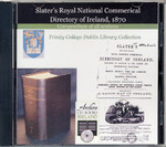Ireland 1870 Slater's Directory: Compendium of All Sections