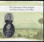 The Defenders of New Zealand and Maori History of the War