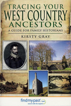 Tracing Your West Country Ancestors: A Guide for Family Historians