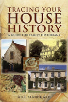 Tracing Your House History: A Guide for Family Historians