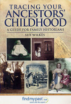 Tracing Your Ancestors' Childhood: A Guide for Family Historians