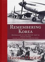 Remembering Korea: Australians in the War of 1950-53