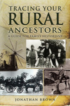 Tracing Your Rural Ancestors: A Guide for Family Historians