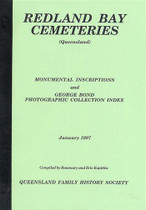 Redland Bay Cemeteries: Monumental Inscriptions and George Bond Photographic Collection Index, Qld