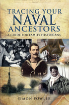 Tracing Your Naval Ancestors: A Guide for Family Historians