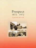 Prospect 1872-1972: A Portrait of a City