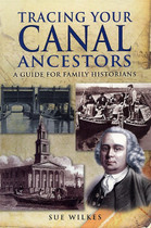 Tracing Your Canal Ancestors: A Guide for Family Historians